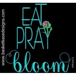 PRAY BLOOM